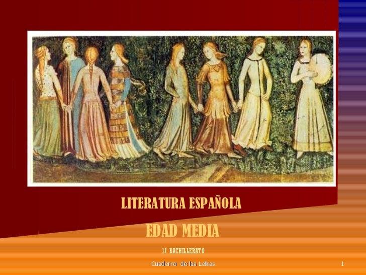 Cuaderno  de las Letras LITERATURA ESPAÑOLA  EDAD MEDIA   11 BACHILLERATO