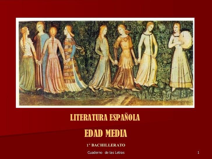 Literatura Española Edad Media Http Cuadernodelasletras Blogspot