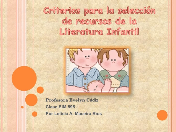Profesora Evelyn C ádiz Clase EIM 595 Por Leticia A. Maceira Ríos