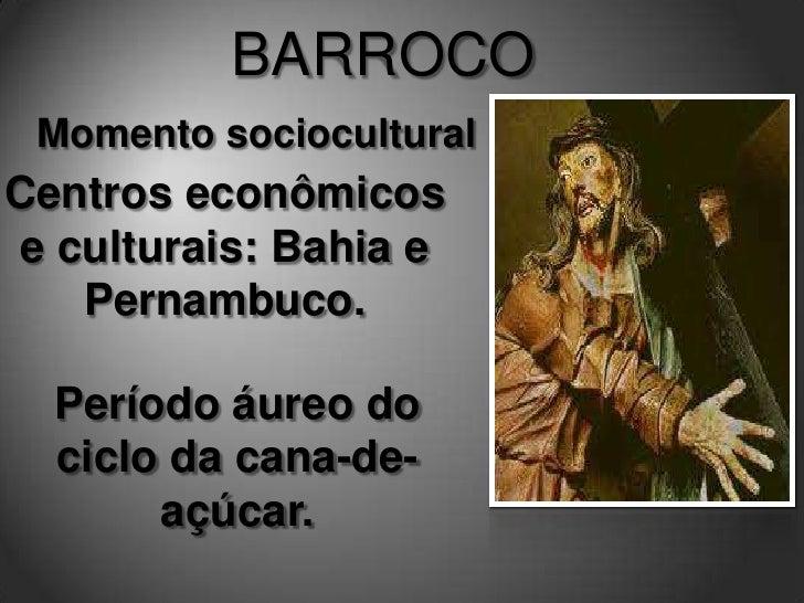 Na visão barroca, não há possibilidadede conciliar essas antíteses: ou se vive a vida sensualmente, ou se foge dos    gozo...