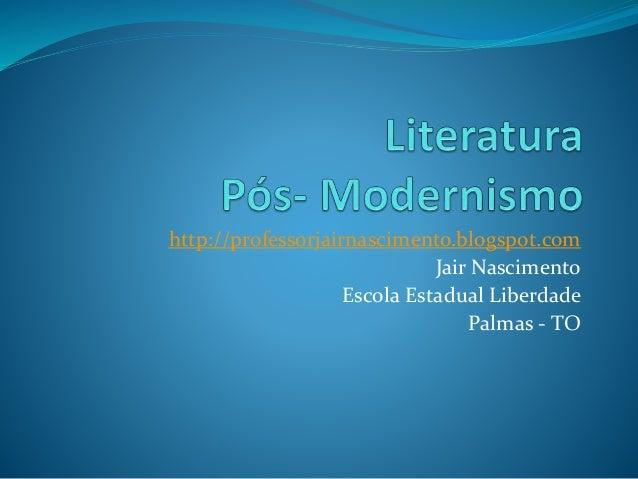 http://professorjairnascimento.blogspot.com  Jair Nascimento  Escola Estadual Liberdade  Palmas - TO
