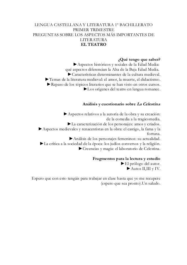 LENGUA CASTELLANA Y LITERATURA 1º BACHILLERATO               PRIMER TRIMESTREPREGUNTAS SOBRE LOS ASPECTOS MÁS IMPORTANTES ...