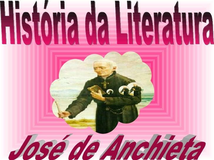 História da Literatura José de Anchieta
