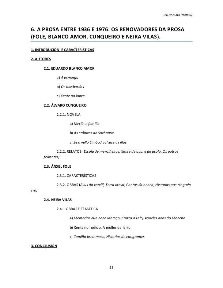 LITERATURA (tema 6)6. A PROSA ENTRE 1936 E 1976: OS RENOVADORES DA PROSA(FOLE, BLANCO AMOR, CUNQUEIRO E NEIRA VILAS).1. IN...