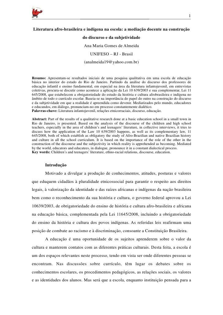 1Literatura afro-brasileira e indígena na escola: a mediação docente na construção                                   do di...