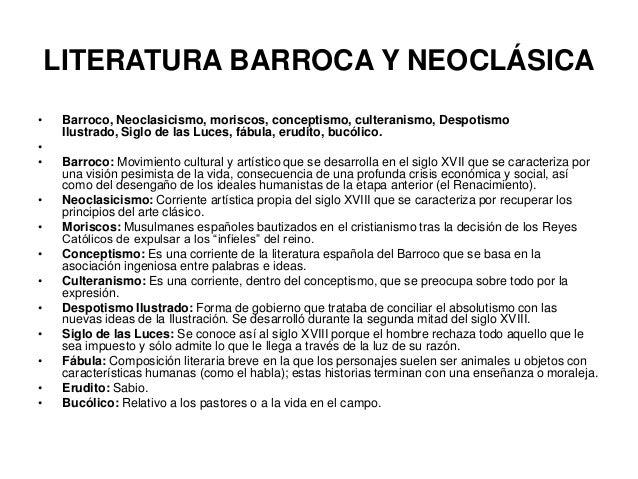 LITERATURA BARROCA Y NEOCLÁSICA • • • • • • • • • • • •  Barroco, Neoclasicismo, moriscos, conceptismo, culteranismo, Desp...