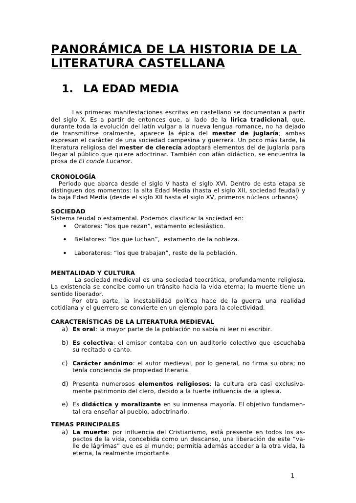 PANORÁMICA DE LA HISTORIA DE LALITERATURA CASTELLANA   1. LA EDAD MEDIA        Las primeras manifestaciones escritas en ca...