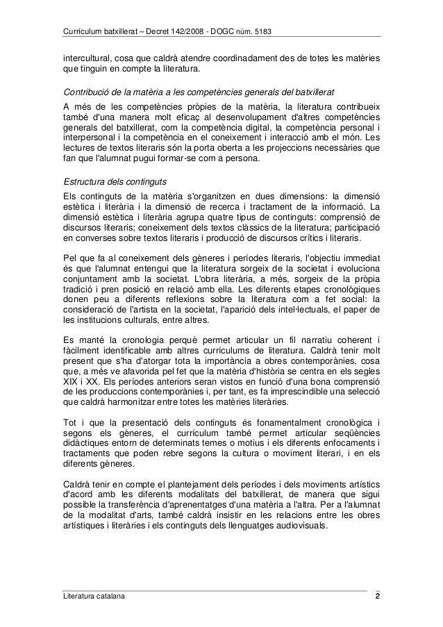 Currículum batxillerat – Decret 142/2008 - DOGC núm. 5183  intercultural, cosa que caldrà atendre coordinadament des de to...