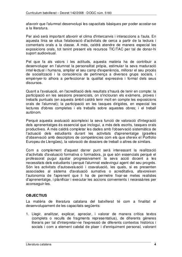 Currículum batxillerat – Decret 142/2008 - DOGC núm. 5183  afavorir que l'alumnat desenvolupi les capacitats bàsiques per ...