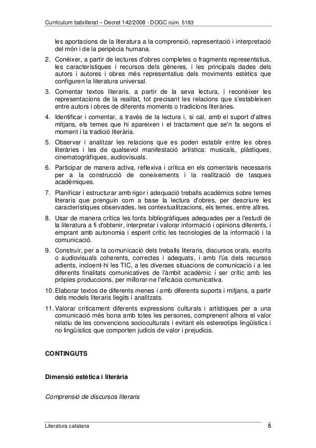 Currículum batxillerat – Decret 142/2008 - DOGC núm. 5183  les aportacions de la literatura a la comprensió, representació...
