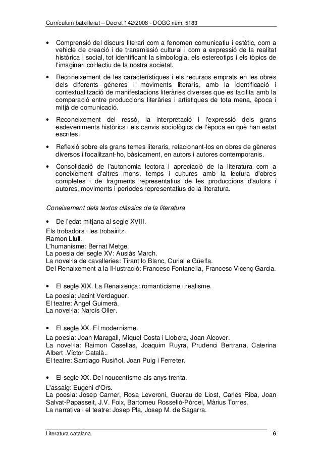 Currículum batxillerat – Decret 142/2008 - DOGC núm. 5183  · Comprensió del discurs literari com a fenomen comunicatiu i e...