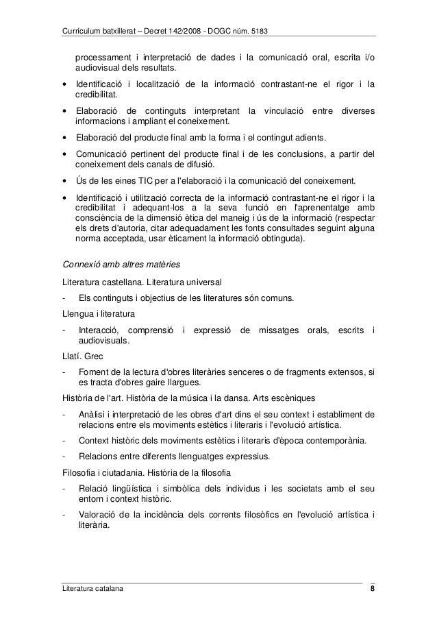 Currículum batxillerat – Decret 142/2008 - DOGC núm. 5183  processament i interpretació de dades i la comunicació oral, es...