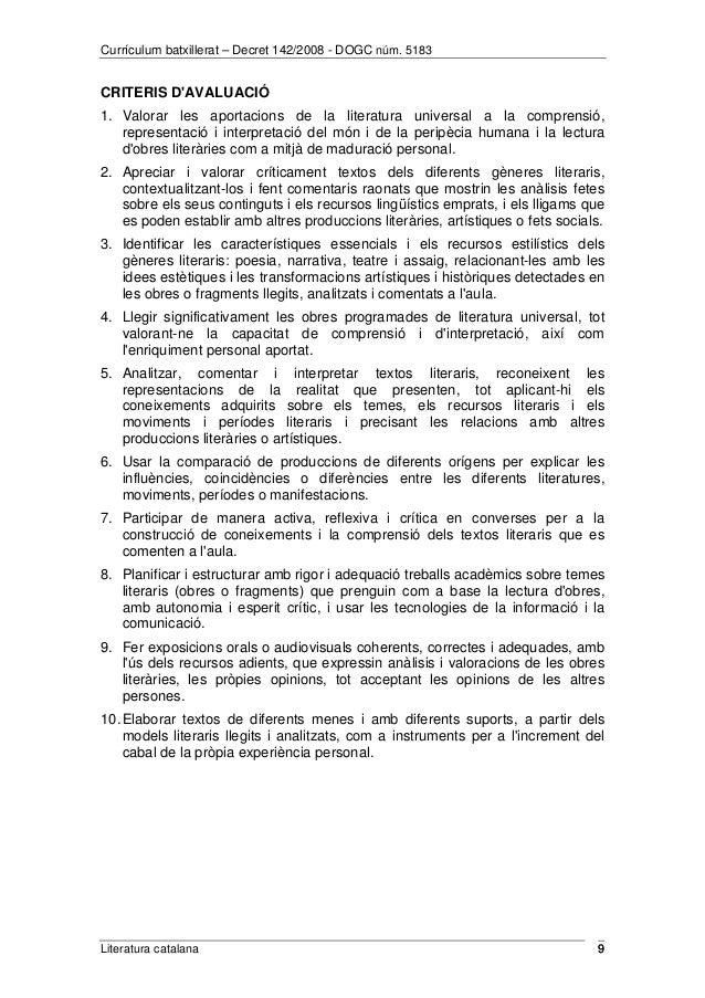 Currículum batxillerat – Decret 142/2008 - DOGC núm. 5183  CRITERIS D'AVALUACIÓ  1. Valorar les aportacions de la literatu...