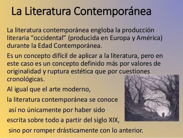 Literatura en la poca contempor nea for Caracteristicas de la contemporanea