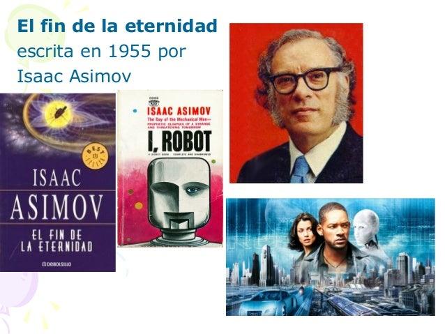 El fin de la eternidadescrita en 1955 porIsaac Asimov