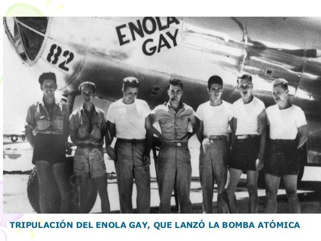 TRIPULACIÓN DEL ENOLA GAY, QUE LANZÓ LA BOMBA ATÓMICA