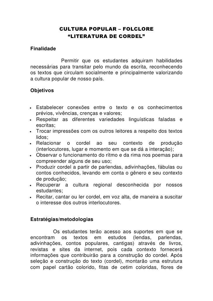 """CULTURA POPULAR – FOLCLORE                 """"LITERATURA DE CORDEL""""  Finalidade               Permitir que os estudantes adq..."""