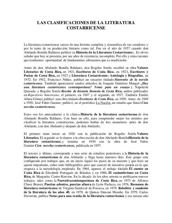 LAS CLASIFICACIONES DE LA LITERATURA                    COSTARRICENSELa literatura costarricense carece de una historia co...
