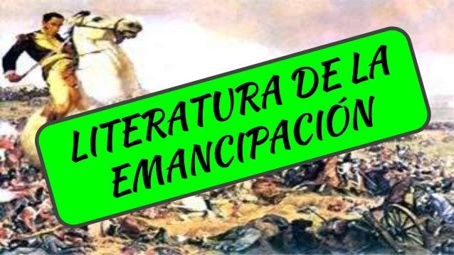 Contexto histórico culturalSe produce la guerra contra España. Hay luchas entre caudillos. Se declara la independencia en ...