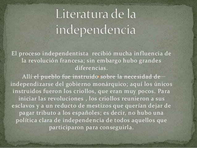 El proceso independentista recibió mucha influencia de la revolución francesa; sin embargo hubo grandes diferencias. Allí ...