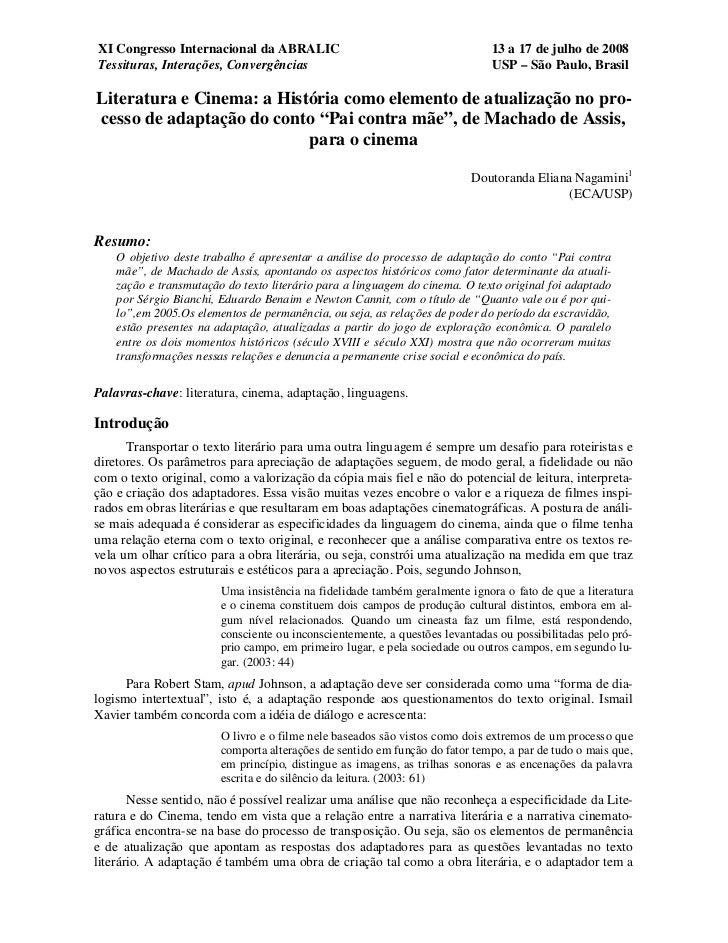XI Congresso Internacional da ABRALIC                                        13 a 17 de julho de 2008Tessituras, Interaçõe...
