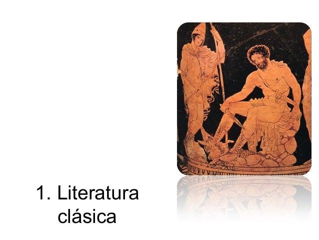 1. Literatura   clásica