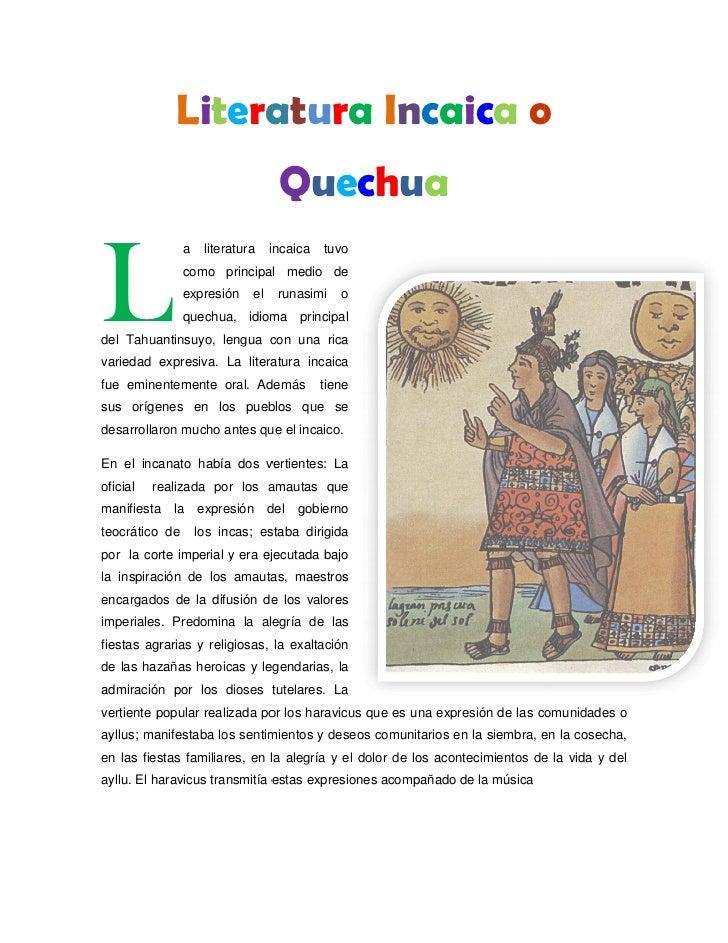 Litera                  atura Incaica o                                    QuechuaL                a    literatura    inca...