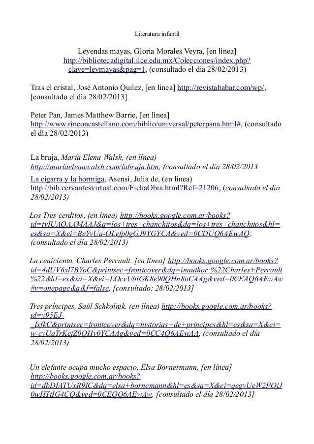 Literatura infantil  Leyendas mayas, Gloria Morales Veyra, [en línea] http://bibliotecadigital.ilce.edu.mx/Colecciones/ind...