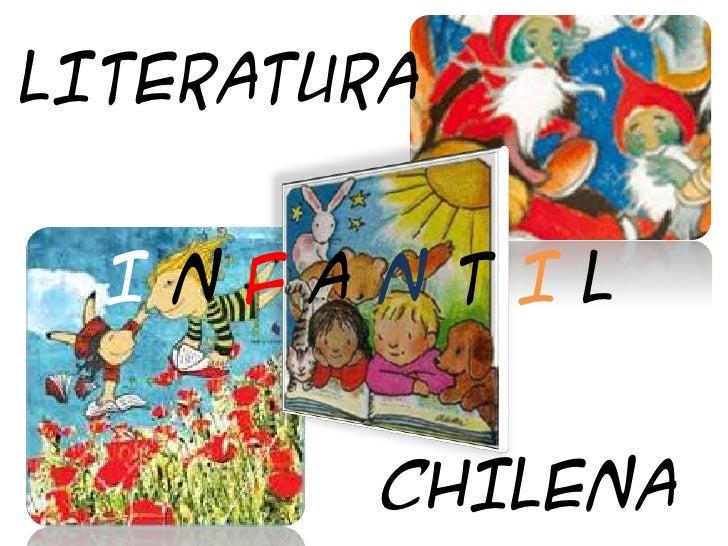 LITERATURA<br />I N F A N T I L<br />CHILENA<br />