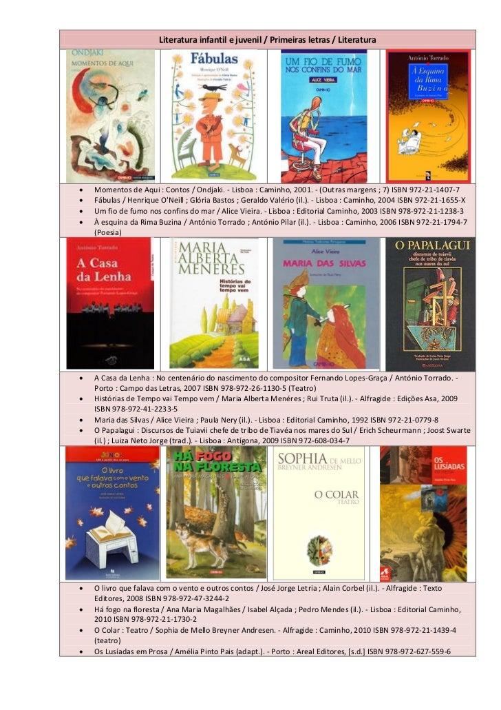 Literatura infantil e juvenil / Primeiras letras / Literatura   Momentos de Aqui : Contos / Ondjaki. - Lisboa : Caminho, ...