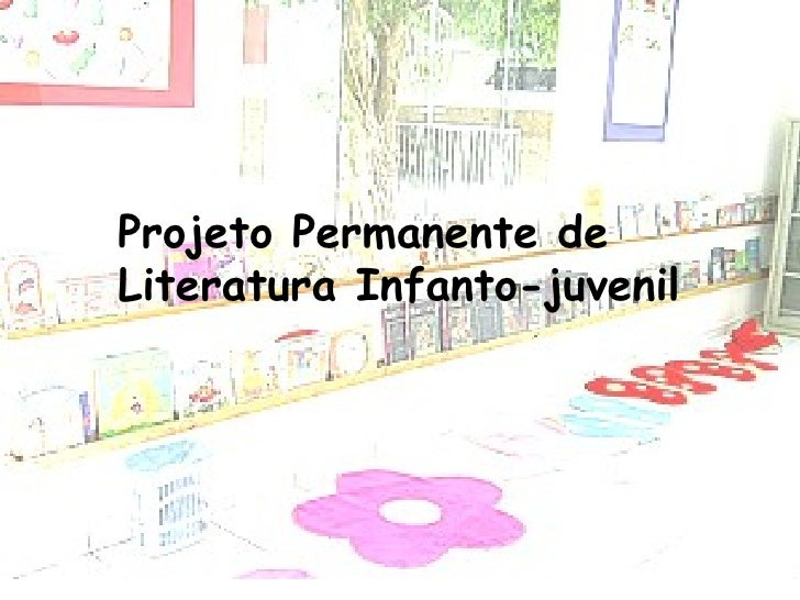 Projeto Permanente de Literatura Infanto-juvenil