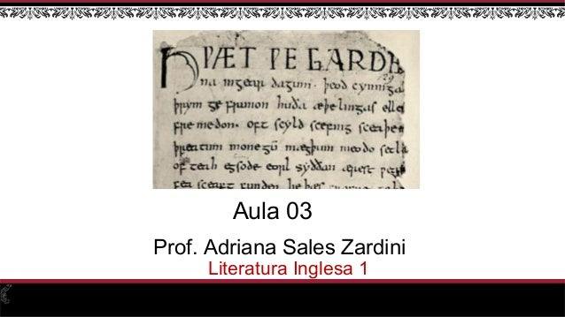Prof. Adriana Sales Zardini Literatura Inglesa 1 Aula 03