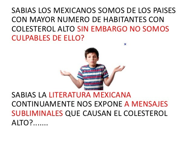 La influencia que ejerce el colesterol en la literatura Mexicana Slide 2