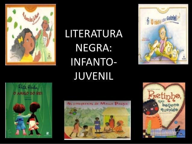 LITERATURA NEGRA: INFANTOJUVENIL