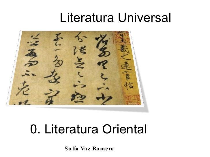 0. Literatura Oriental Literatura Universal Sofía Vaz Romero
