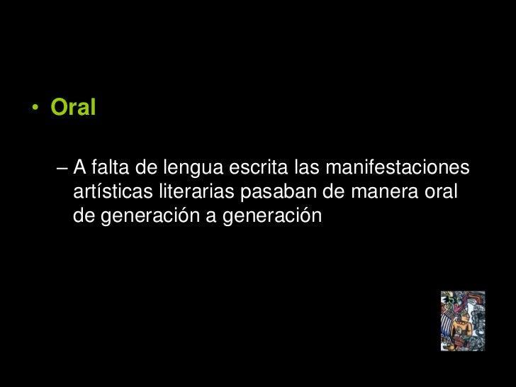literatura quechua                • Hálito de la cultura incaica.     • Todas las manifestaciones literarias son   post – ...