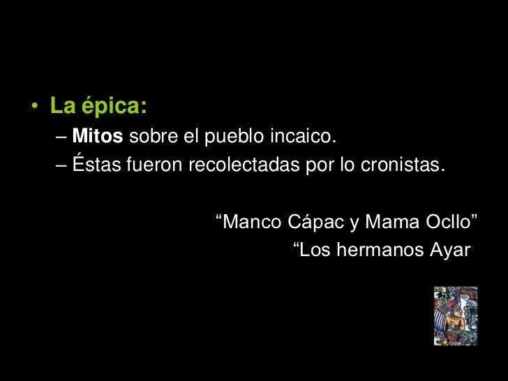 • El drama:   – Sobre la base de lo comentarios del Inca     Garcilaso los amautas se encargaban de     éstas.   – Diferen...