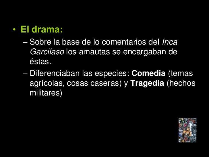 OLLANTAY • Es la única muestra de teatro quechua   que ha llegado hasta nosotros.  • La versión que hoy tenemos es la del ...