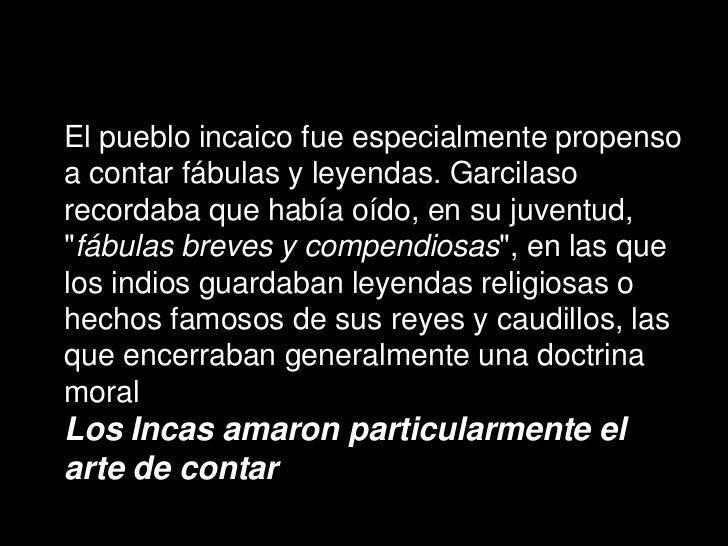 LA LEYENDA DE LOS PURURAUCAS  Dentro de los valores que caracterizaron a los Incas, uno de los más importantes es la forma...