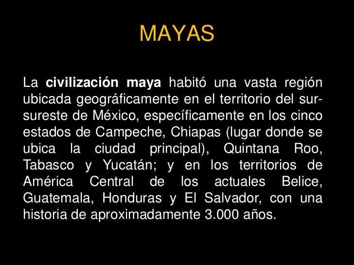 Religión Dominando la mayoría de los aspectos de la vida de los mayas, se encontraba la religión, siempre presente y dejan...