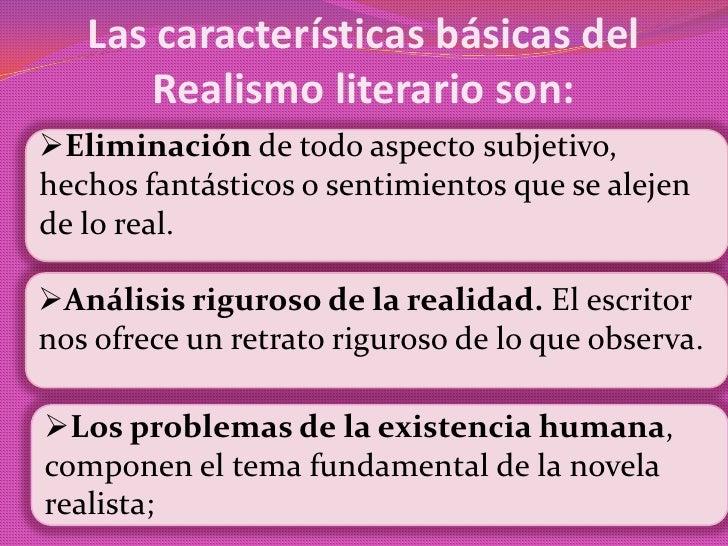 Literatura realista y naturalista Slide 3