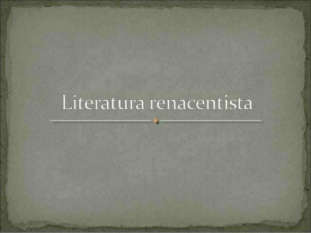 1. ¿Qué es el Renacimiento? 2. El siglo XVI 3. Características de la literatura renacentista 4. La lírica italianizante 4....