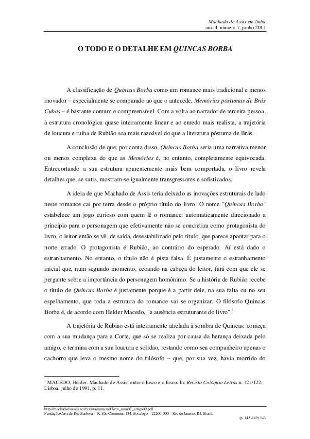 Machado de Assis em linha ano 4, número 7, junho 2011 http://machadodeassis.net/revista/numero07/rev_num07_artigo09.pdf Fu...