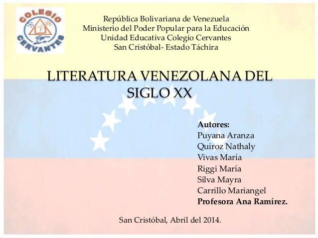 Autores: Puyana Aranza Quiroz Nathaly Vivas María Riggi María Silva Mayra Carrillo Mariangel Profesora Ana Ramírez. LITERA...