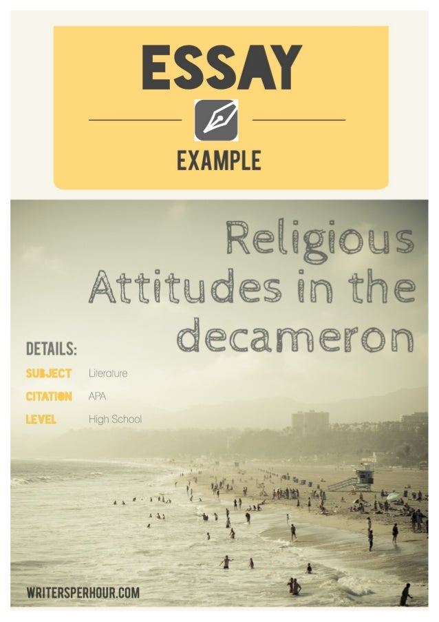 Surname !1 Surname Professor Course Date Religious Attitudes in The Decameron The Decameron comprises a set of at least 10...