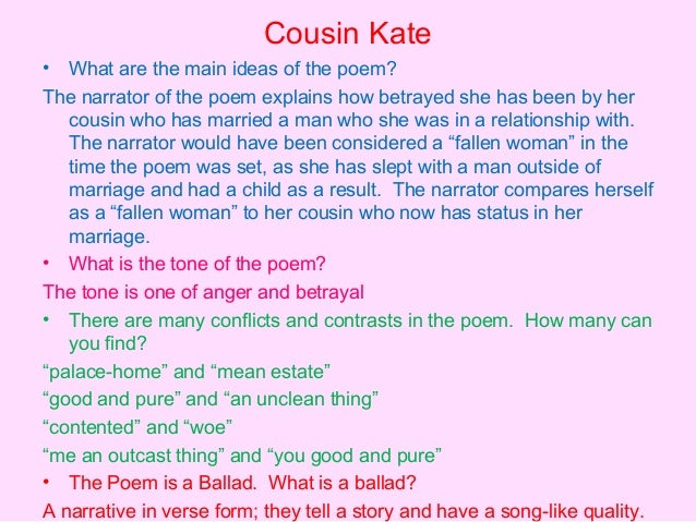 literature poetry revision  cousin kate•