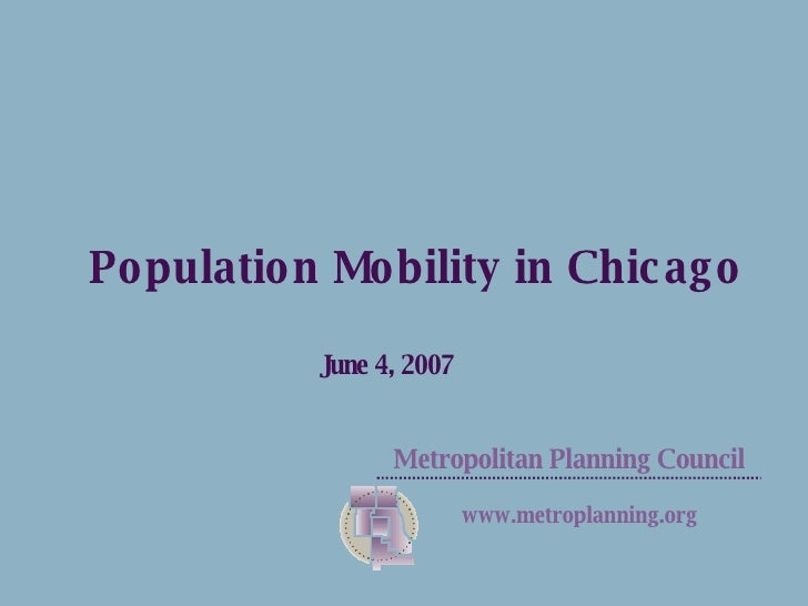 Population Mobility in Chicago June 4, 2007