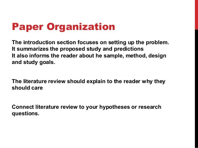 research paper sample The key purpose that distinguishes an    early stage    literature review from other kinds of reviews is its role as a justification for the proposed research