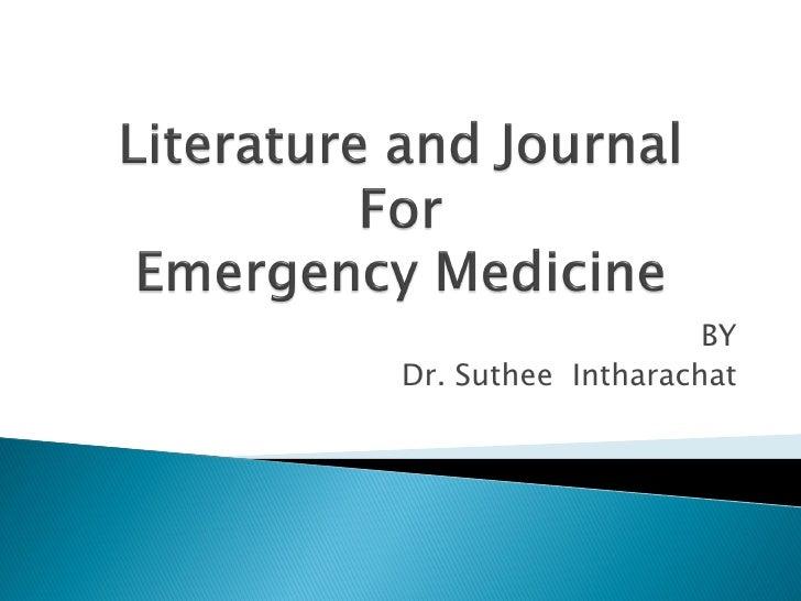 Literature And Journal in Emergency Medicine
