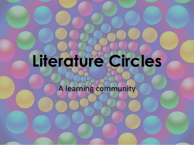 Literature Circles A learning community
